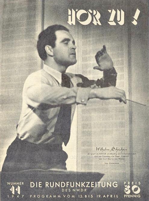 Wilhelm SCHÜCHTER en 1947, photo Weidenbaum, couverture du No 11, 1947, de la revue «Hör zu!» «Die Rundfunkzeitung des NWDR», cliquer pour une vue agrandie